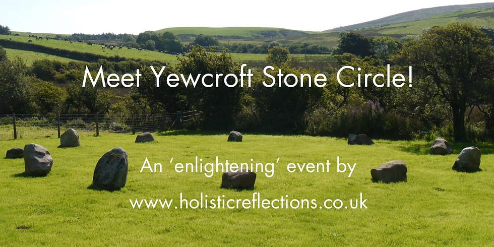 Meet Yewcroft Stone Circle - March 31st 2019