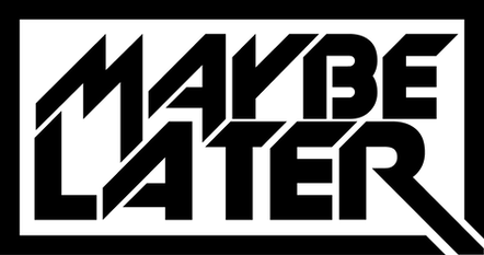 Maybe Later Band Logo