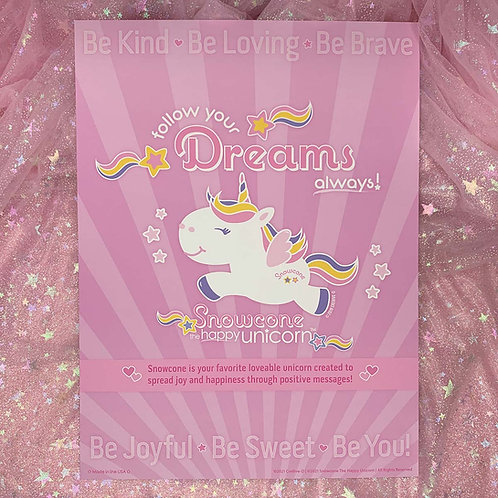Snowcone Positive Message Mini Poster - Follow Your Dreams Always!