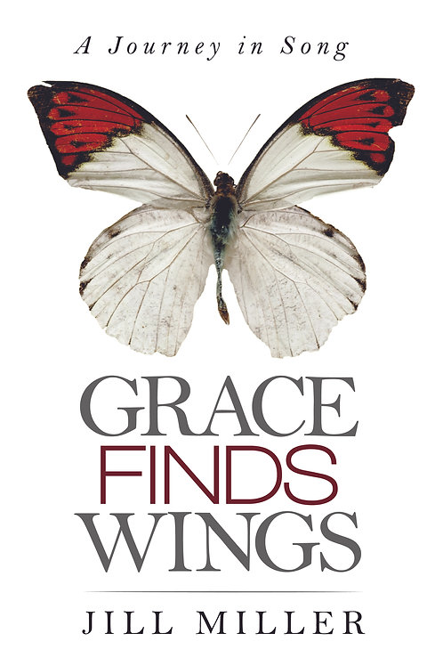 Grace Finds Wings - A Journey in Song