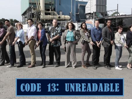 Breaking Down CODE 13: UNREADABLE