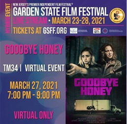 Say 'Hello' to GOODBYE HONEY - Screening at the GSFF March 27!