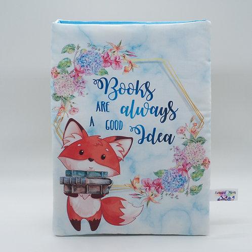 "Booksleeve ""Books are always a Good Idea"""