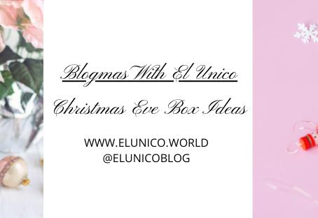 Blogmas Day 2; Christmas Eve Box Ideas