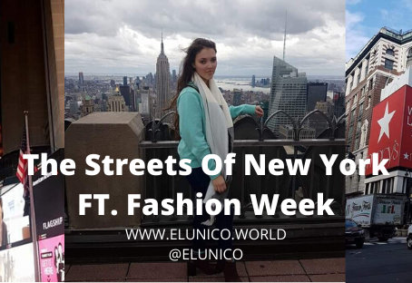 The Streets Of New York FT. Fashion Week