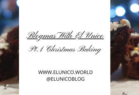 Blogmas Day 10; Christmas Baking Part 1