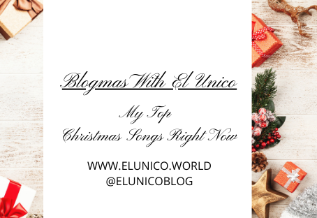 Blogmas Day 17; My Top Christmas Songs Right Now