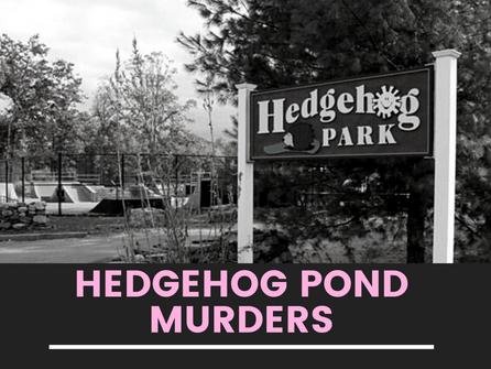 1997 Hedgehog Pond Murders