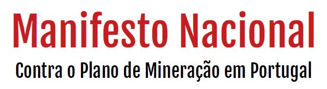 Manifesto Nacional contra o Plano de Mineração em Portugal