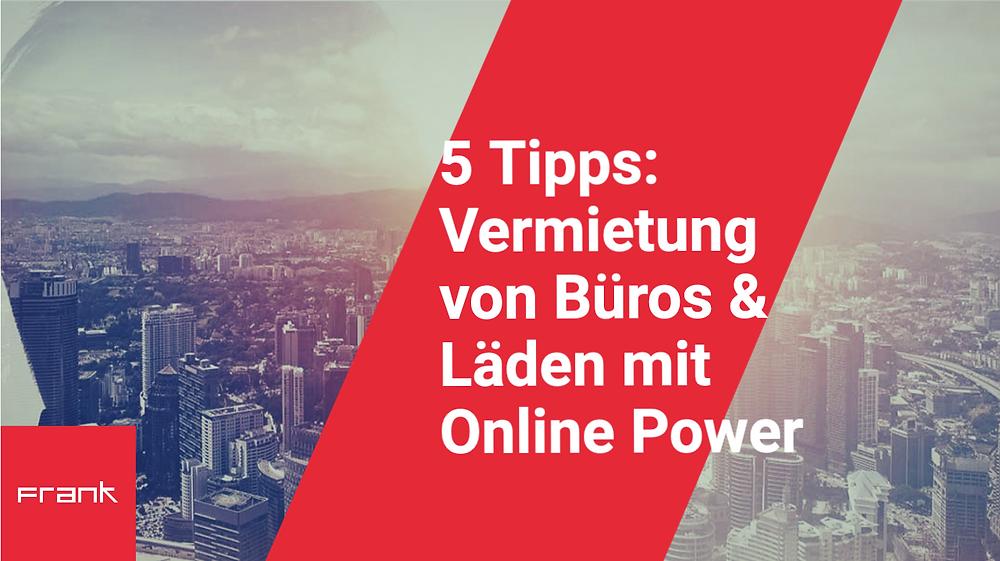 5 Tipps zur Vermietung mit Online Power
