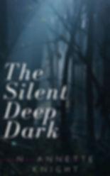 The Silent Deep Dark Promo.jpg