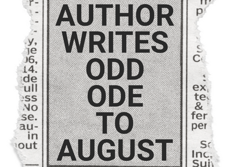 Author Writes Odd Ode to August And Her New Writing Adventure