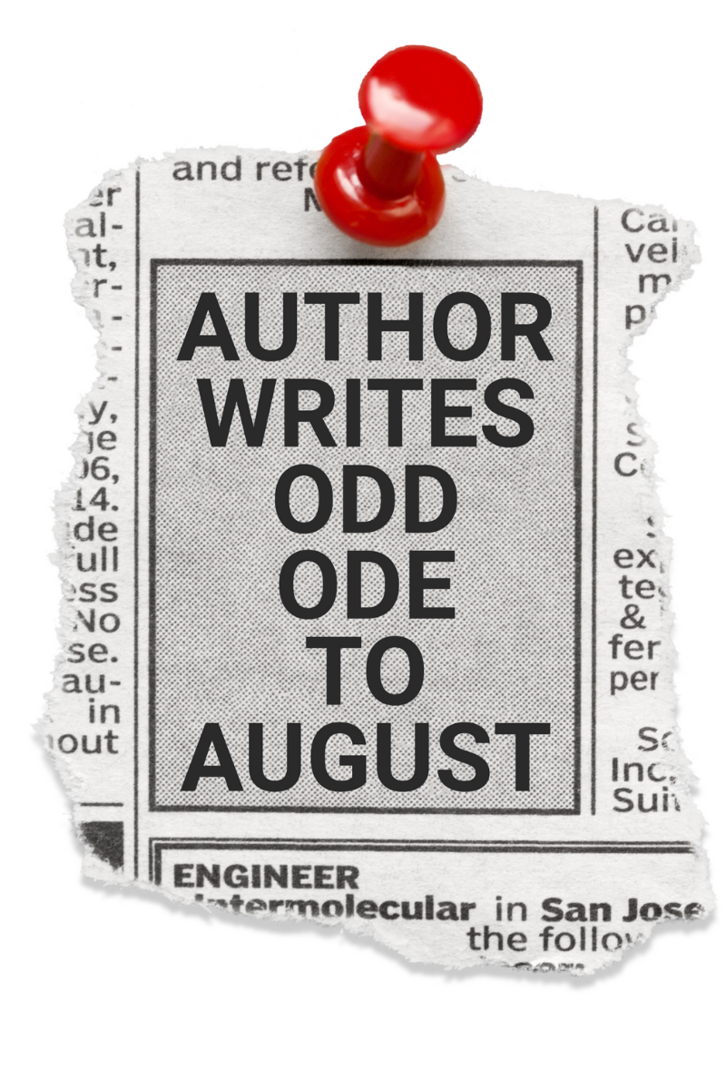Newspaper Headline Graphic Author Writes Odd Ode To August