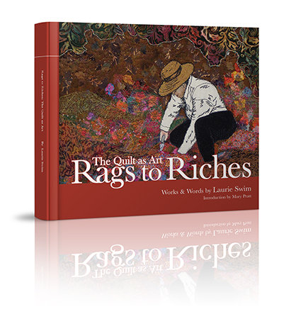 Rags to Riches: The Quilt as Art - Hardcover