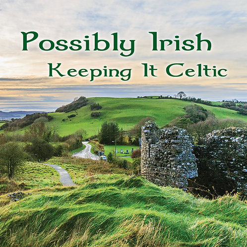 Possibly Irish CD - Keeping It Celtic