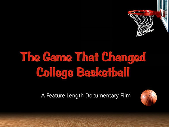 THE GAME THAT CHANGED COLLEGE BASKETBALL