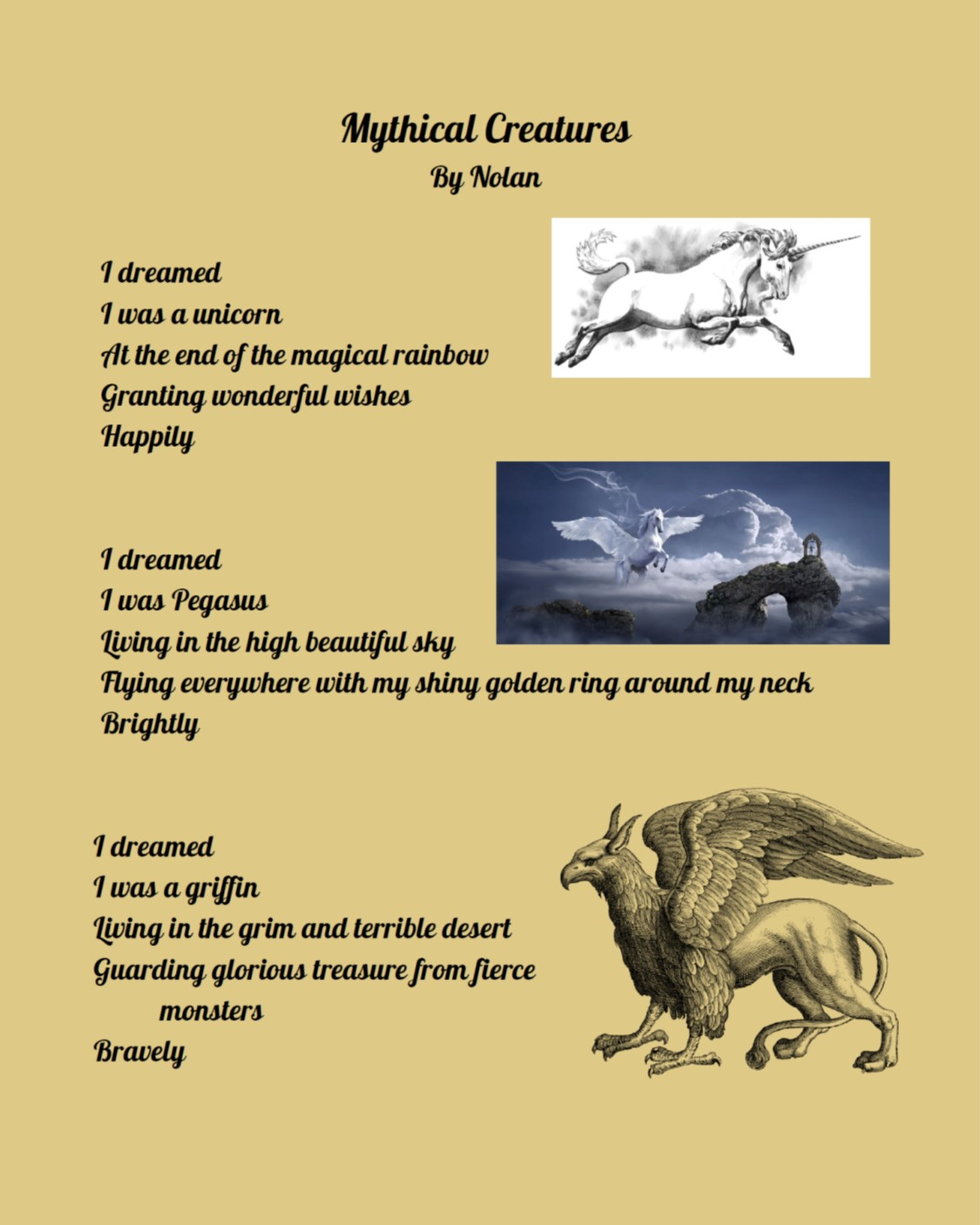 Mythical Creatures by Nolan