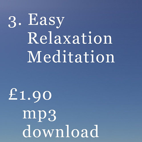 3. Easy Relaxation Meditation