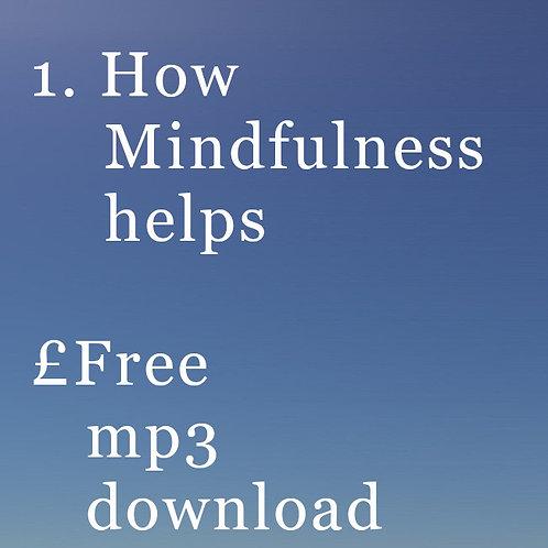 1. How Mindfulness helps