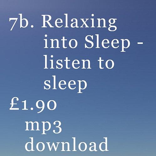 7b Relaxing into sleep - just listen to sleep