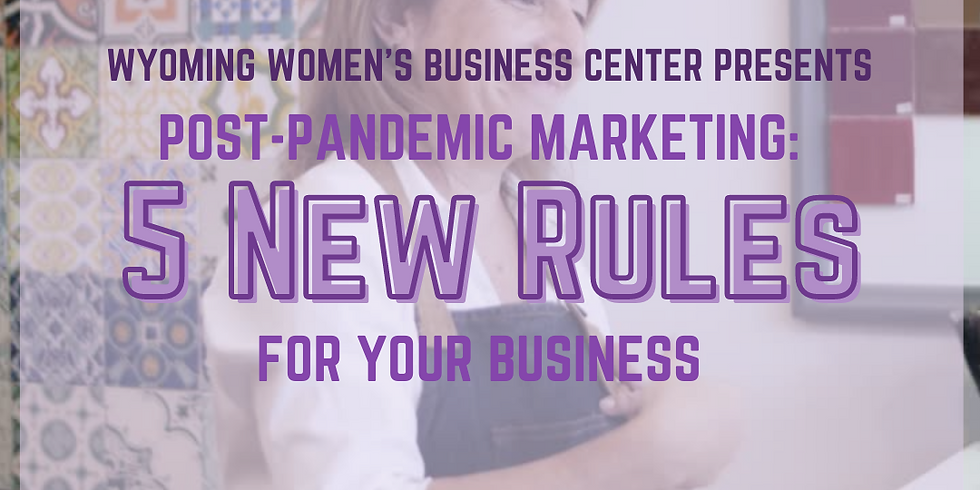 Post-Pandemic Marketing: 5 New Rules for Your Business