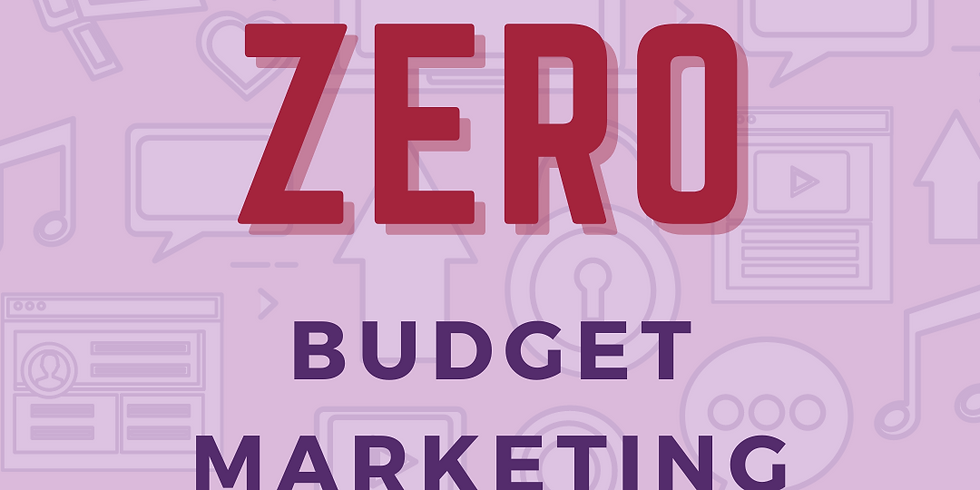Your Zero Budget Marketing Plan