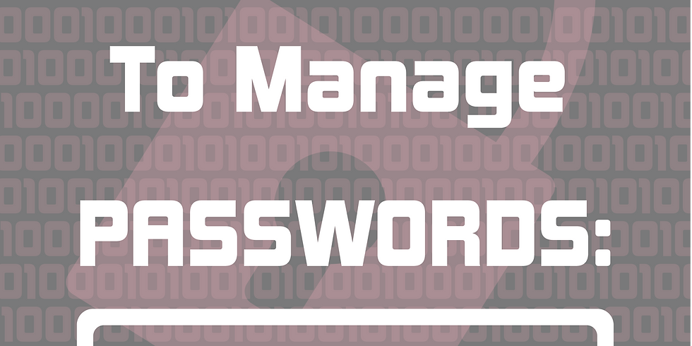 Easy Ways To Manage Passwords