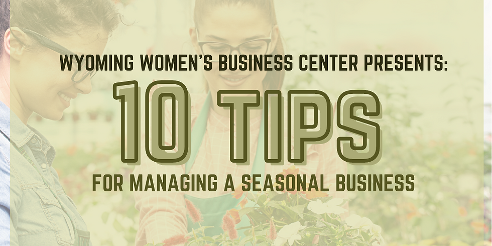 10 Tips for Managing a Seasonal Business