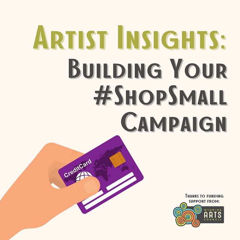 Artist Insights: Building Your #ShopSmall Campaign