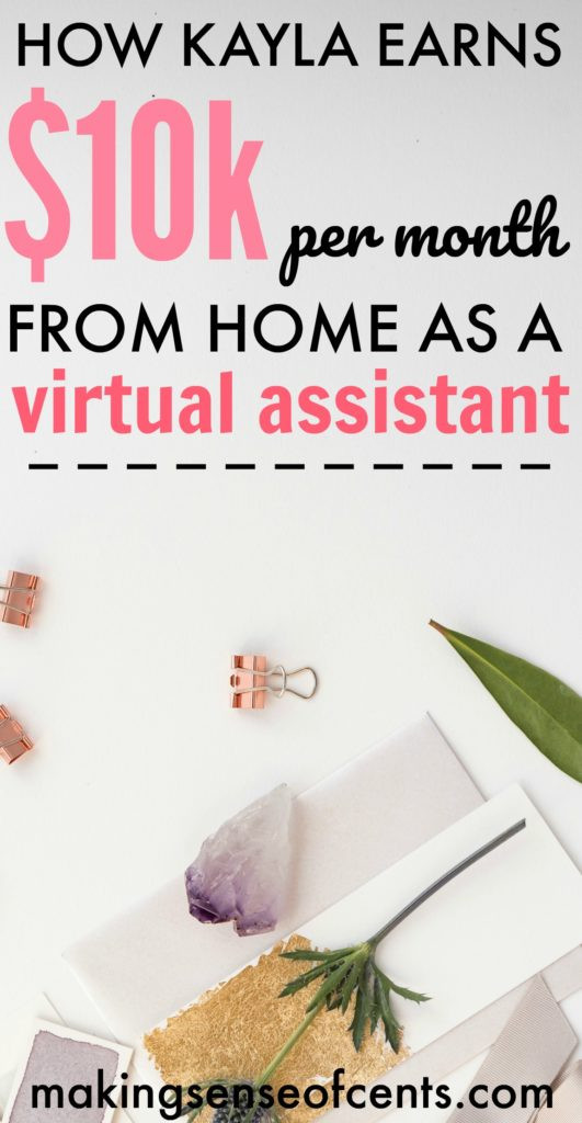 How Kayla Earns $10K/Month From Home as a Virtual Assistant