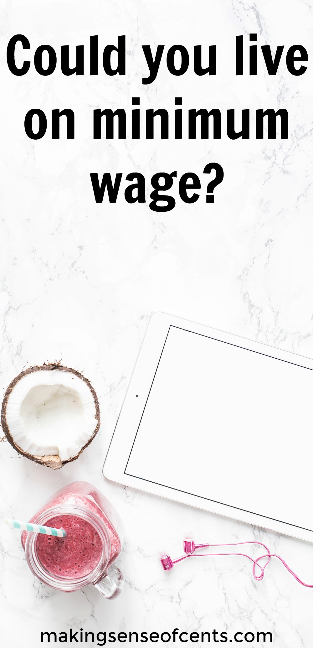 Could you live on minimum wage? Find out more here.