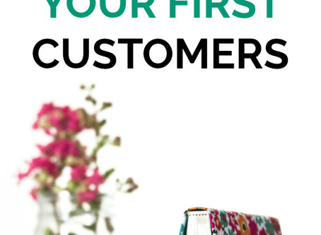 6 Actions To Take To Find Your First Customers When No One Knows You