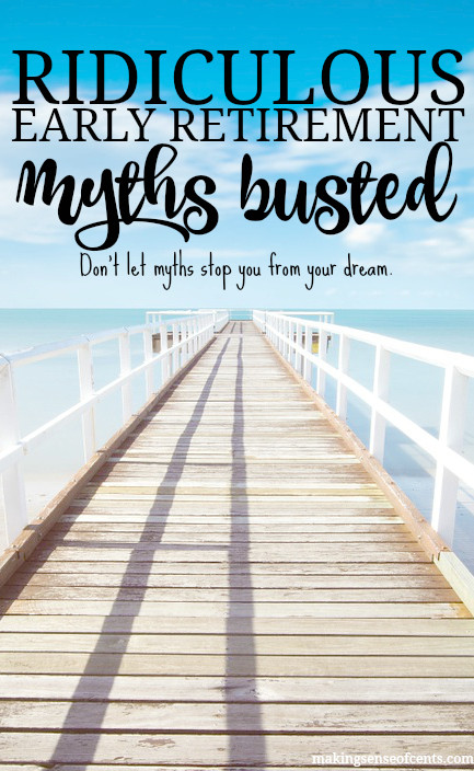 Early Retirement Myths Busted - Ignore These & Retire Early! There are many early retirement myths out there. Before you decide to believe them, read this post so that you can retire early.
