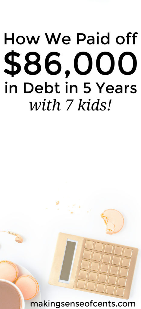 Here's how Carrie paid off $86,000 in debt in 5 years, with 7 kids! Paying off debt is such a great thing and anyone can do it. Here are her debt payoff tips and advice.