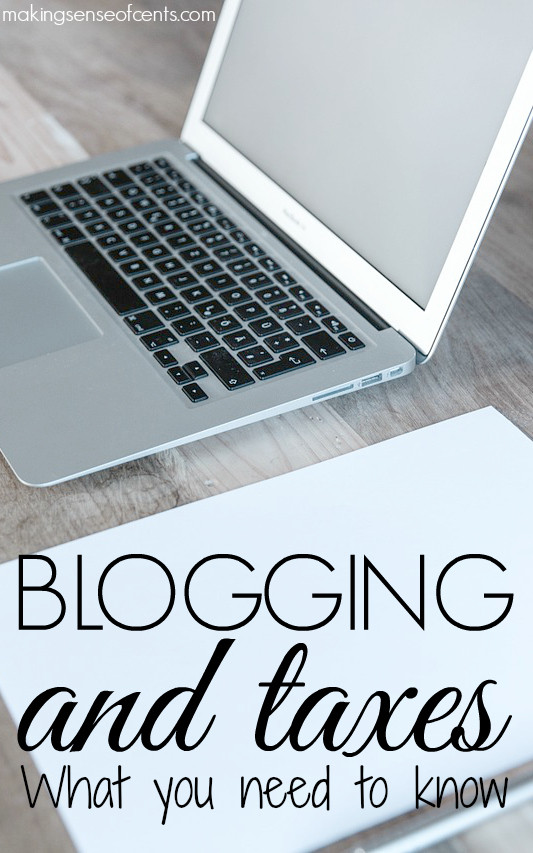 Blogging and Taxes – What You Need to Know