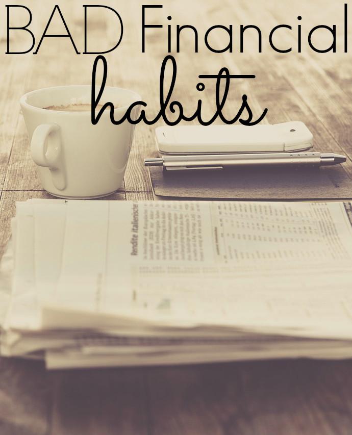 Bad Financial Habits - Part 2