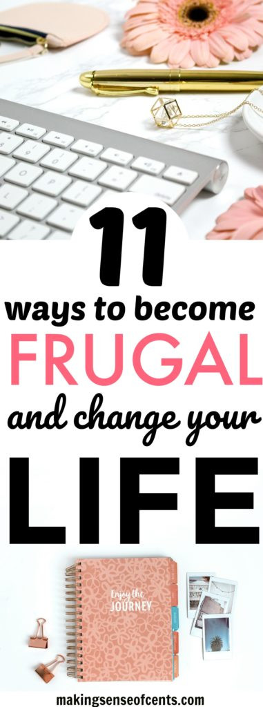 Change Your Life By Becoming A Frugal Freak - 11 Ways To Be More Frugal