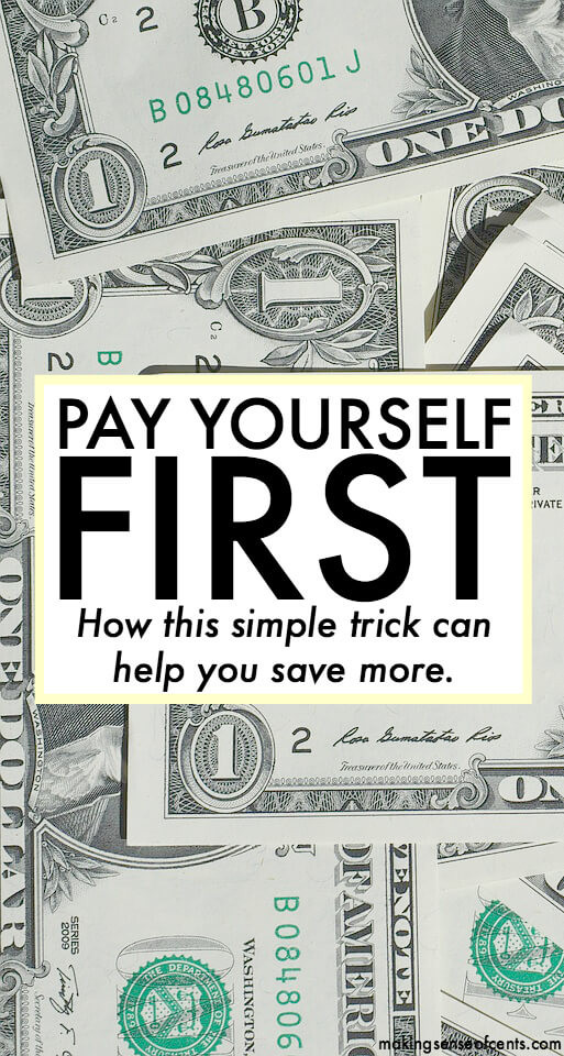 Pay Yourself First - How This Simple Trick Can Help You Save More (1)