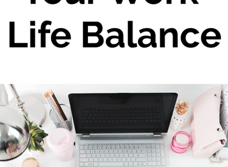 My Search For A Better Work Life Balance
