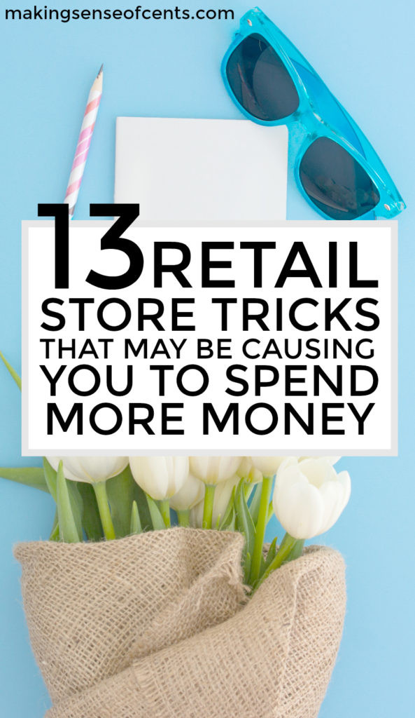 Retail store tricks may cause you to spend more money because of perceived value. Here are my retail sales tips so that you can save more money.