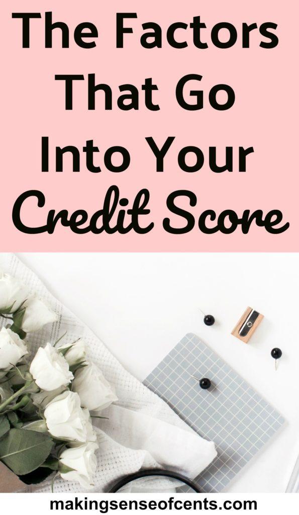 The Factors That Go Into Your Credit Score