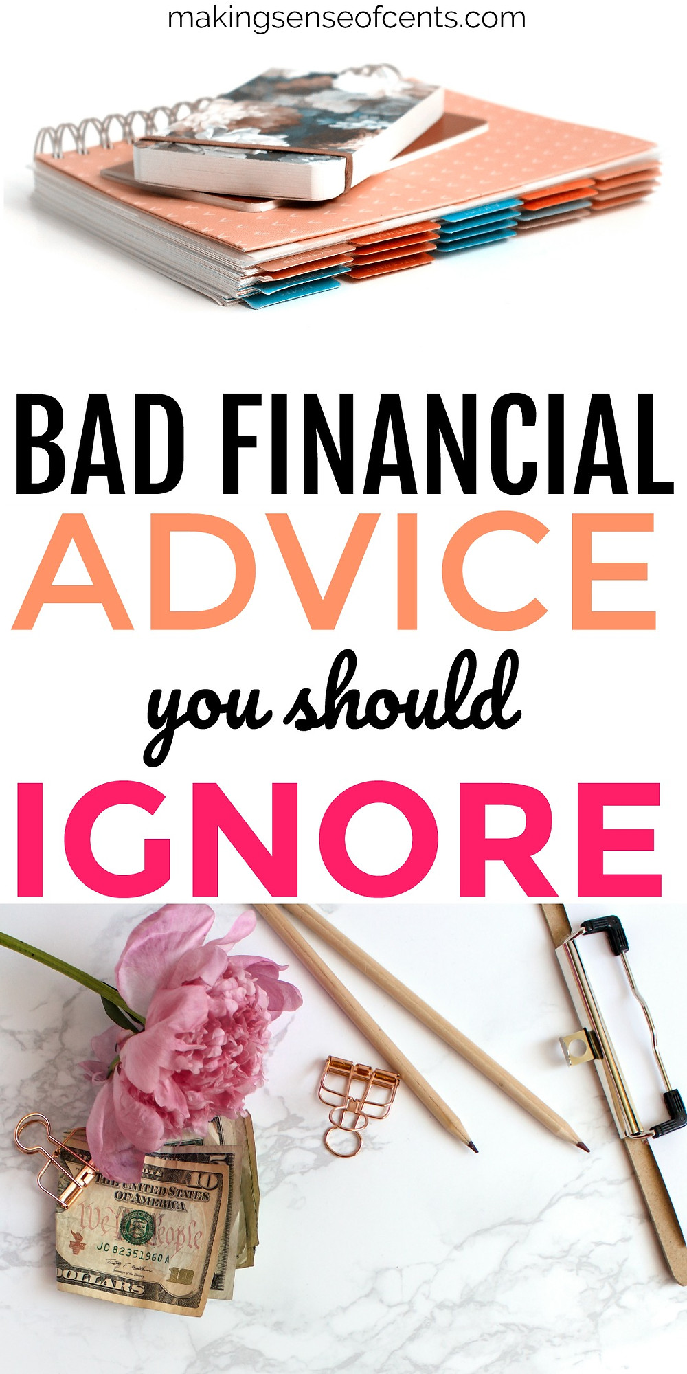 Check out this list of bad financial advice you should ignore. #personalfinance #budgeting #money