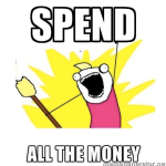 2014 Financial Year In Review - Spend All The Money Picture