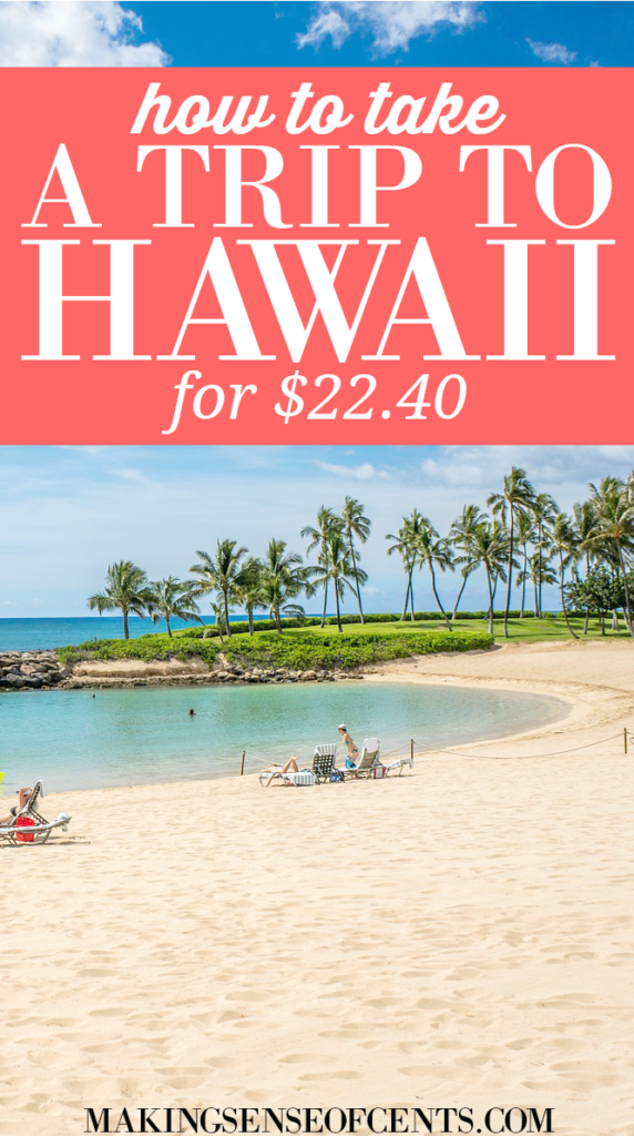Did you know that you could take a 10 day trip to Hawaii for just $22.40? Read here to learn the exact travel hacking steps to take.