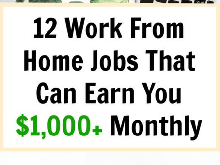 12 Work From Home Jobs That Can Earn You $1,000+ Each Month