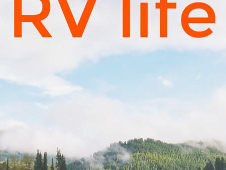 11 Reasons to Choose RV Life