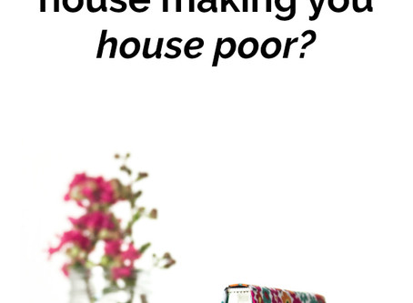 Is too much house making you house poor?