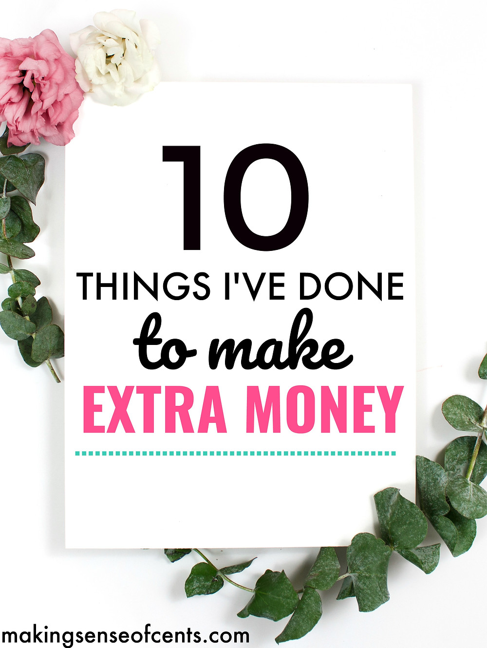 10 Things I've Done To Make Extra Money. Ways To Make Extra Money Picture