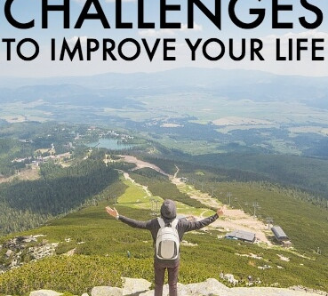 10 Daily Challenges To Improve Your Life