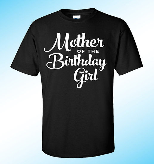 Birthday Girl Custom Tee
